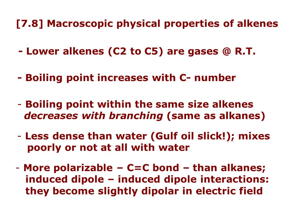 [7.8] Macroscopic physical properties of alkenes